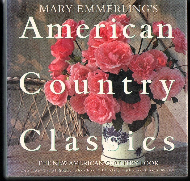 Image for Mary Emmerling's American Country Classics: The New Americann Country Look