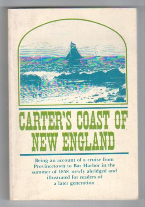 Image for Carter's Coast of New England (A new Edition of A Summer Cruise on the Coast of New England)