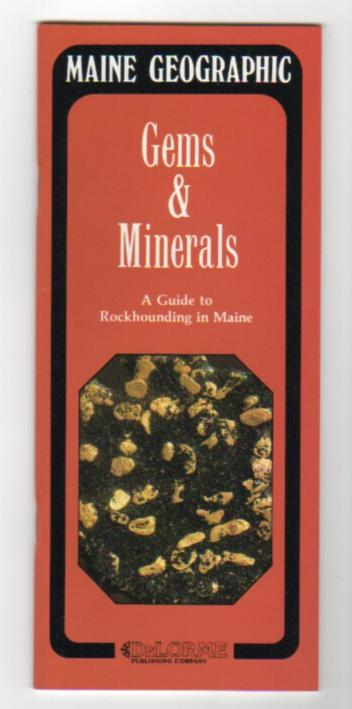 Image for Gems & Minerals: A Guide to Rockhounding in Maine (Maine Geographic)