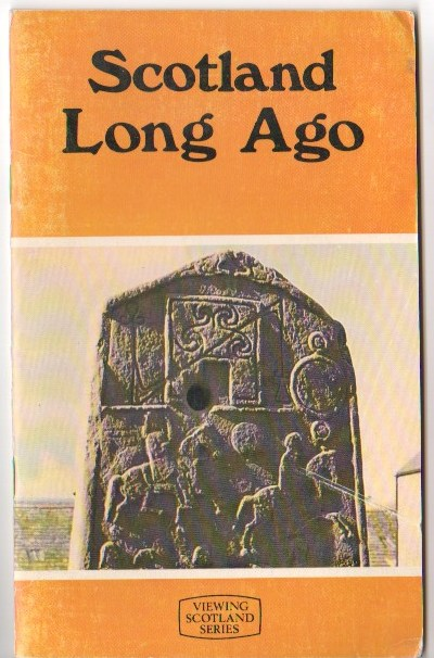 Image for Scotland Long Ago (Viewing Scotland Series)