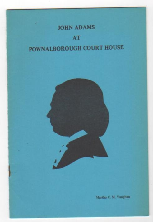 Image for John Adams at Pownalborough Court House