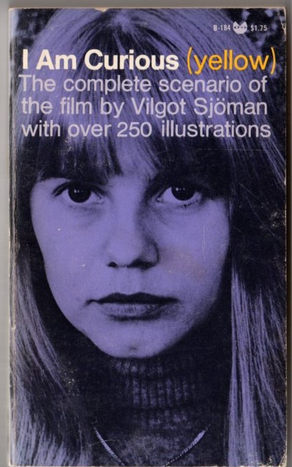 Image for I Am Curious (Yellow ): The Complete scenario of the film by Vilgot Sjoman with over 250 illustrations