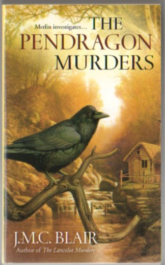 Image for The Pendragon Murders: A Merlin Investigation