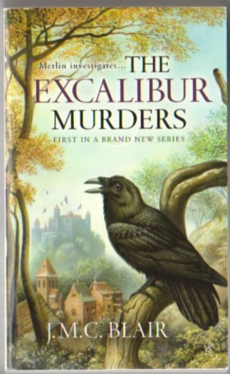 Image for The Excalibur Murders: A Merlin Investigation