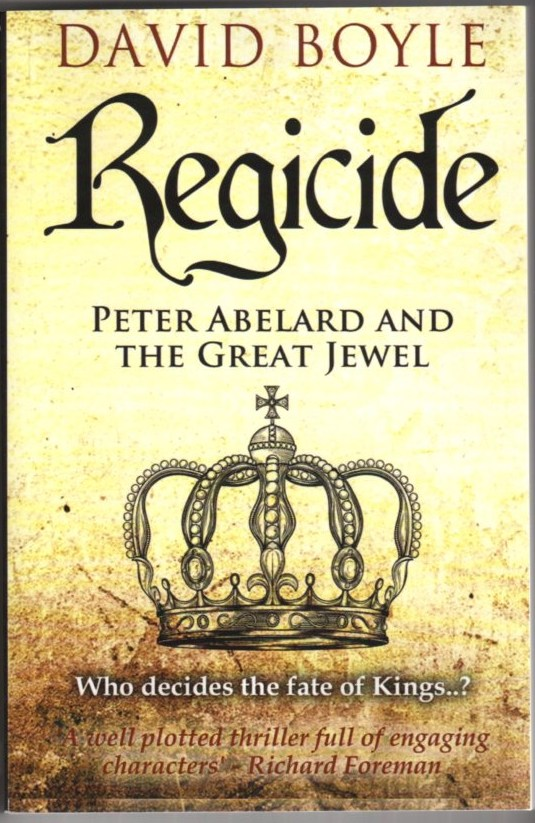 Image for Regicide: Peter Abelard and the Great Jewel