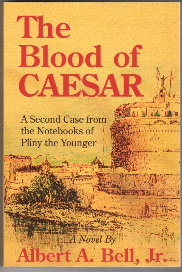 Image for The Blood of Caesar: A Second Case from the Notebooks of Pliny the Younger