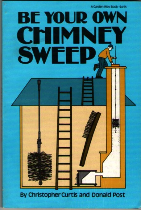 Image for Be  Your Own Chimney Sweep
