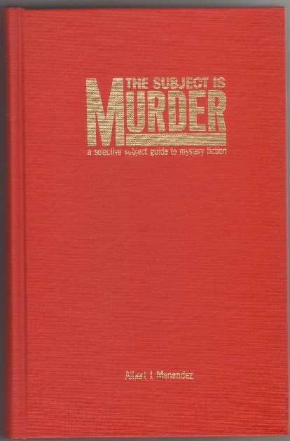 Image for The Subject is Murder: A Selective Subject Guide to Mystery Fiction