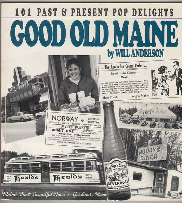 Image for Good Old Maine: 101 Past & Present Pop Delights