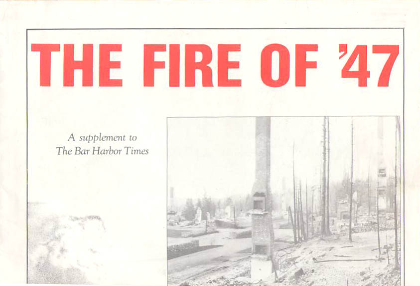 Image for The Fire of '47: A Supplement to the Bar Harbor Times