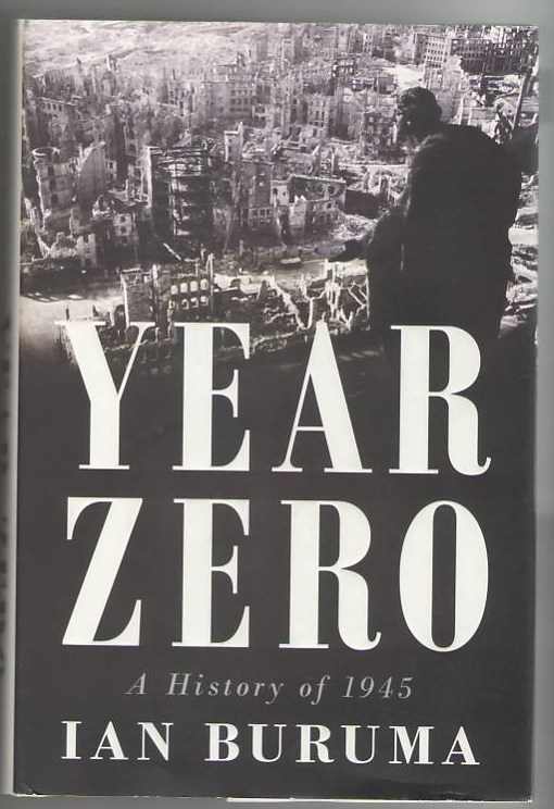 Image for Year Zero: A History of 1945