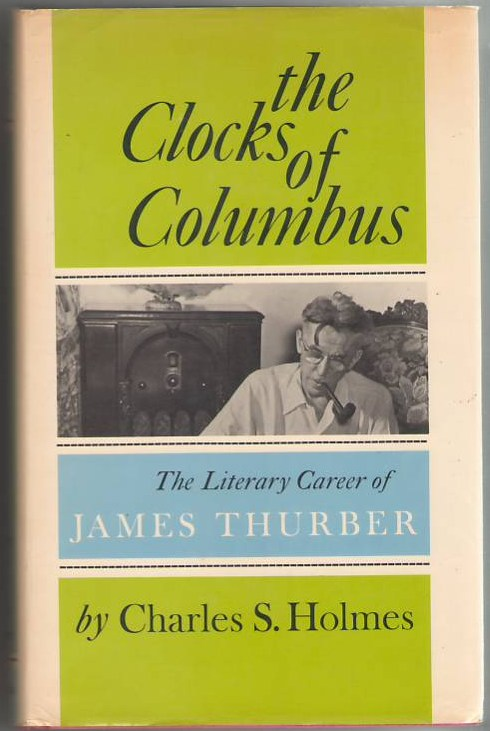 Image for The Clocks of Columbus: The Literary Career of James Thurber