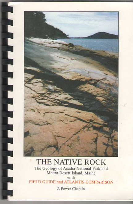 Image for The Native Rock: The Geology of Acadia National Park and Mount Desert Island