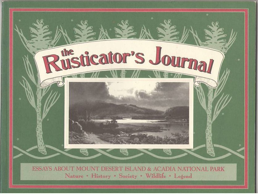 Image for The Rusticator's Journal: A collection of articles from the Journal of Friends of Acadia