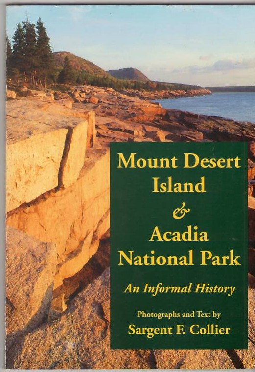 Image for Mount Desert Island and Acadia National Park: An Informal History