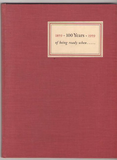 Image for 100 Years of Being Ready: or The Life and Times of Brewer & Lord Insurance