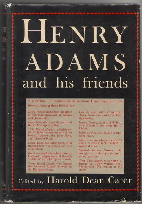 Image for Henry Adams and His Friends: A Collection of His Unpublished Letters