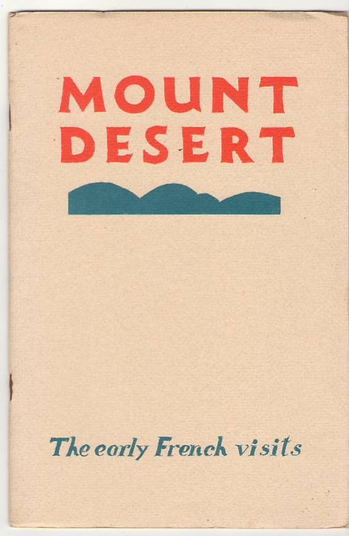 Image for Mount Desert: The Early French Visits