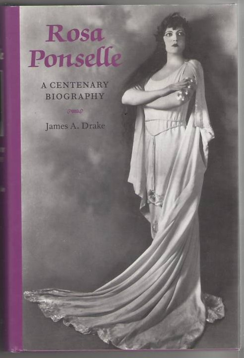 Image for Rosa Ponselle: A Centenary Biography