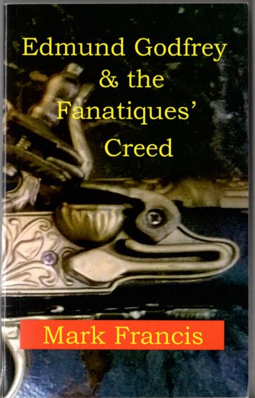 Image for Edmund Godfrey and the Fanatiques' Creed