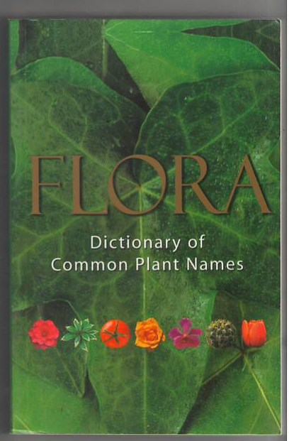 Image for Flora: Dictionary of Common Plant Names