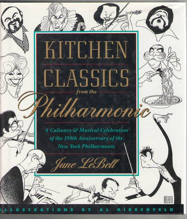 Image for Kitchen Classics from the Philharmonica: A Culinary & Musical Celebration of the 150th Anniversary of the New York Philharmonic