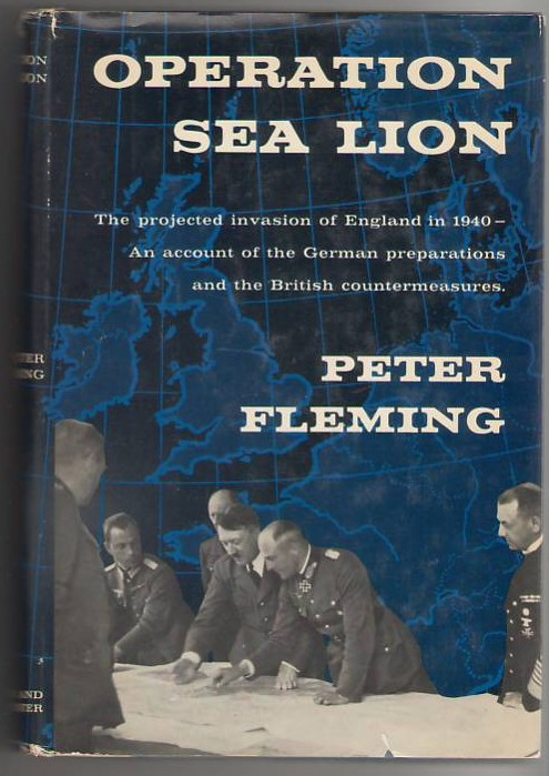 Image for Operation Sea Lion: The Projected Invasion of England in 1940 - an Account of the German Preparations and the British Countermeasures