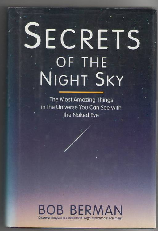 Image for Secrets of the Night Sky: The Most Amazing Things in the Universe You Can See with the Naked Eye