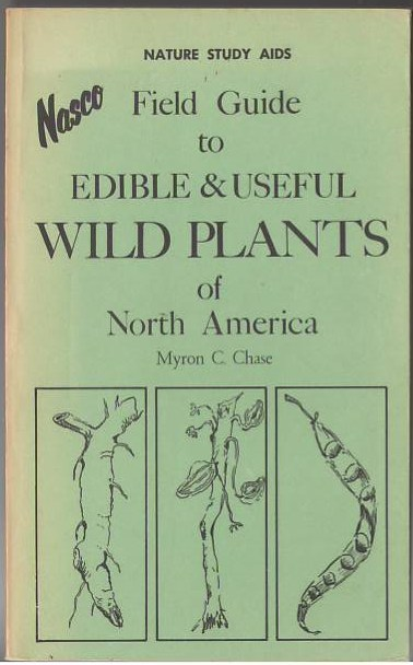 Image for Field Guide to Edible and Useful Wild Plants of North America