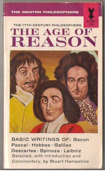 Image for The Age of Reason: The 17th Century Philosophers