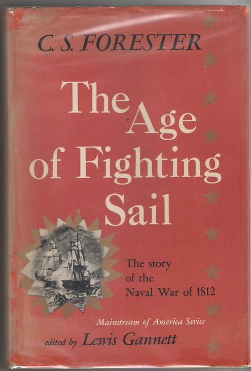 Image for The Age of Fighting Sail: The Story of the Naval War of 1812