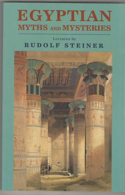 Image for Egyptian Myths and Mysteries: Lectures by Rudolf Steiner