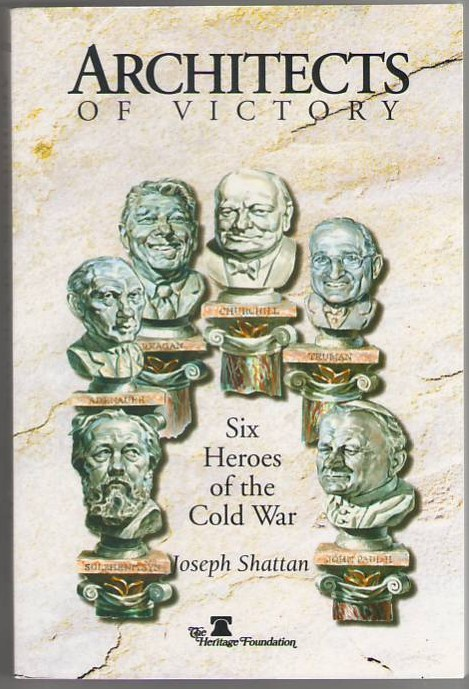 Image for Architects of Victory: Six Heroes of the Cold War