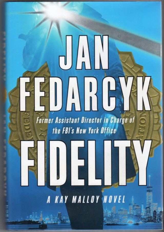 Image for Fidelity: A Kay Malloy Novel