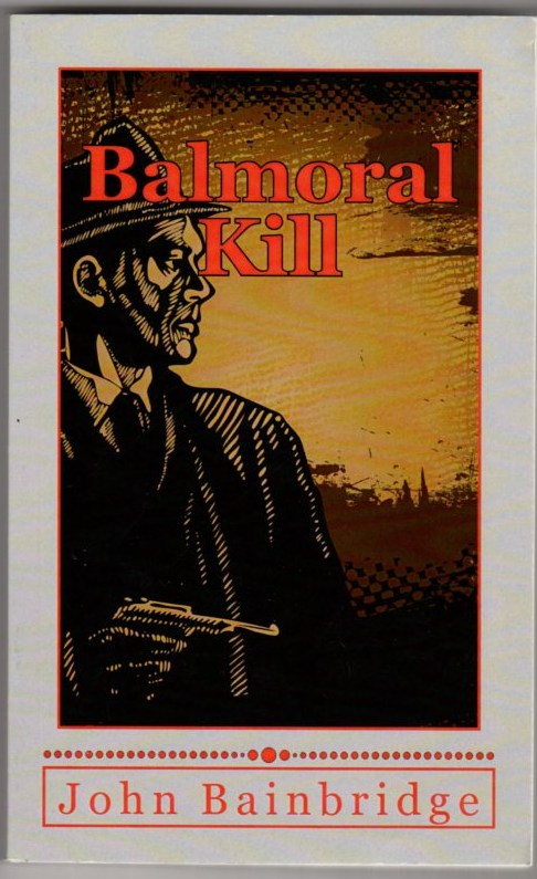 Image for Balmoral Kill