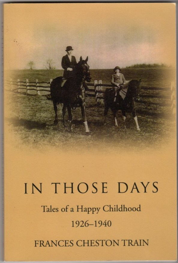 Image for In Those Days: Tales of a Happy Childhood 1926-1940