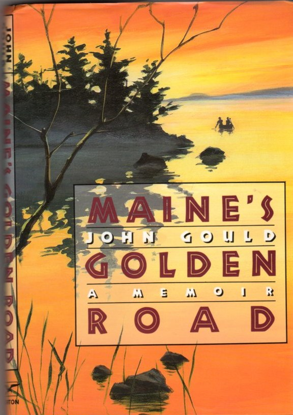 Image for Maine's Golden Road: A Memoir