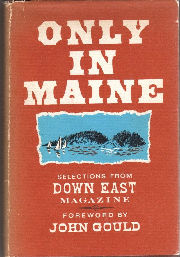 Image for Only in Maine: Selections from Down East Magazine