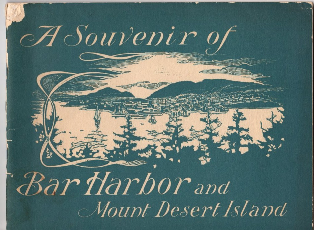 Image for A Souvenir of Bar Harbor and Mount Desert Island