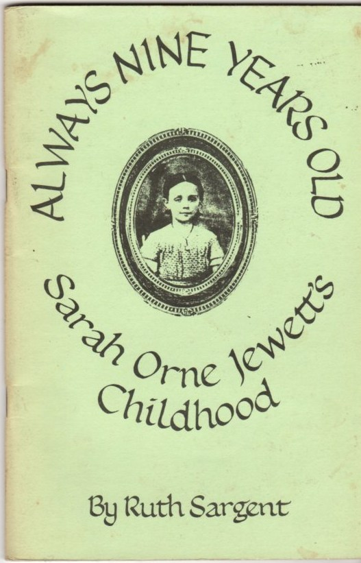 Image for Always Nine Years Old: Sarah Orne Jewett's Childhood