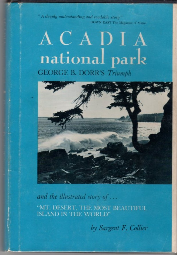 Image for Acadia National Park: George B. Dorr's Triumph