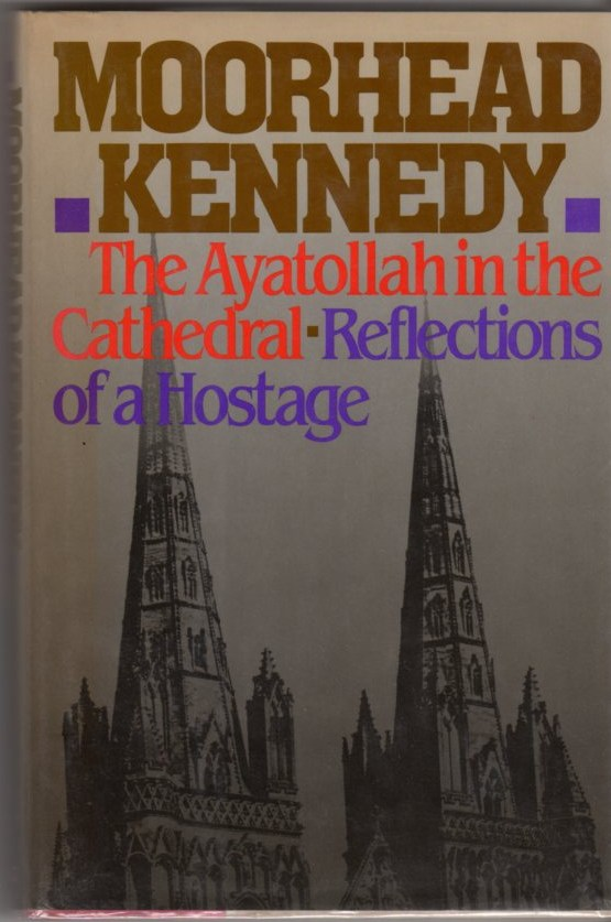 Image for The Ayatollah in the Cathedral: Reflections of a Hostage