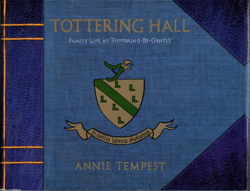 Image for Tottering Hall: Family Life at Tottering-By-Gently