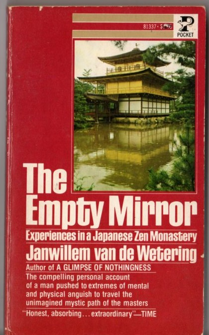Image for The Empty Mirror: Experiences in a Japanese Zen Monastery