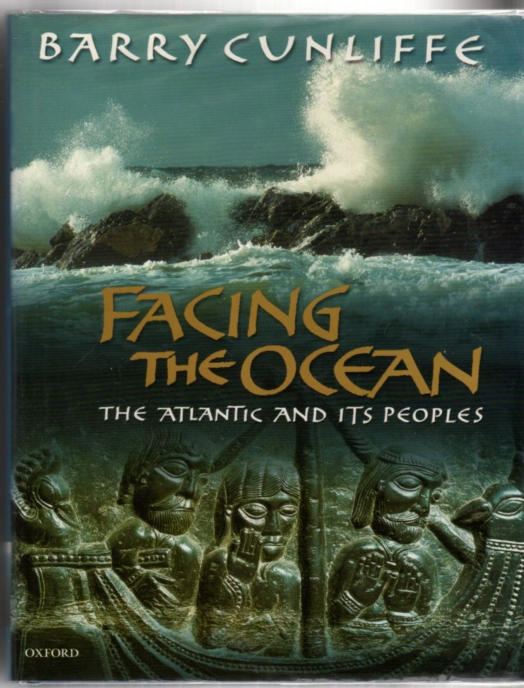 Image for Facing the Ocean: The Atlantic and Its Peoples