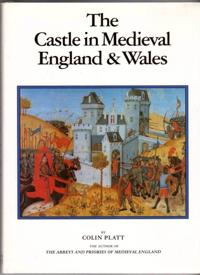 Image for The Castle in Medieval England and Wales