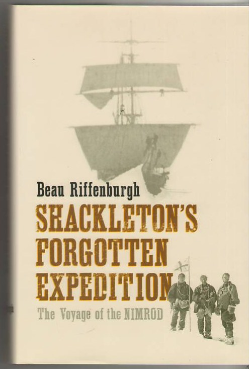 Image for Shackleton's Forgotten Expedition: The Voyage of the Nimrod