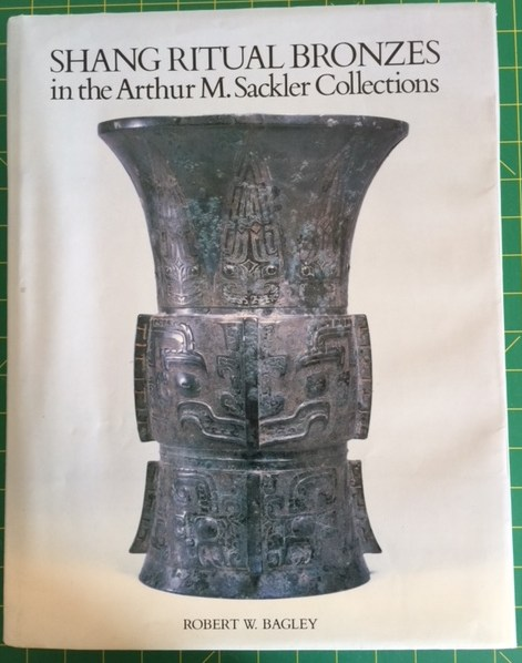 Image for Shang Ritual Bronzes in the Arthur M. Sackler Collections