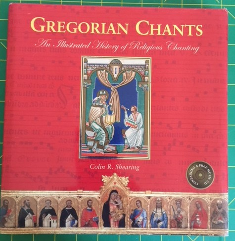Image for Gregorian Chants: The Illustrated History of Religious Chanting