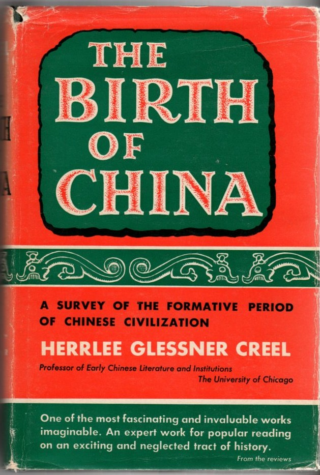 Image for The Birth of China: A Survey of the Formative Period of Chinese Civilization